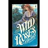 Image for Wild Roses by Grice, Julia by Grice, Julia