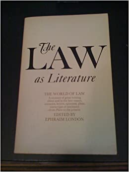 Image for The Law as Literature by London, Ephraim