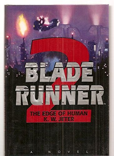 Image for The Edge of Human (Blade Runner, Book 2)