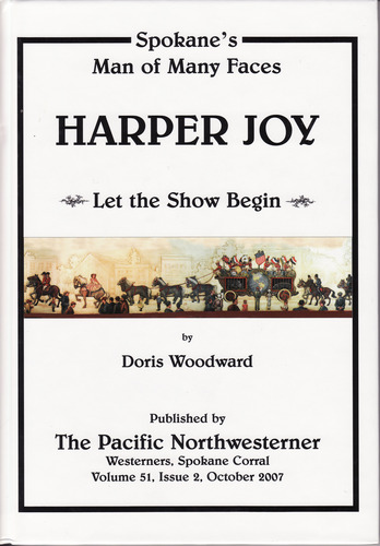 Image for Harper Joy. Spokane's Man of Many Faces. Let the Show Begin