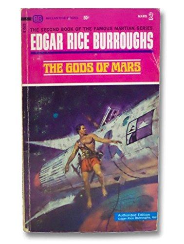 Image for The Gods of Mars (The Martian Tales of Edgar Rice Burroughs #2) (Ballantine Books #01522)