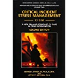 Image for Critical Incident Stress Management (Cism): A New Era and Standard of Care in Crisis Intervention (Innovations in Disaster and Trauma Psychology, V. 2)