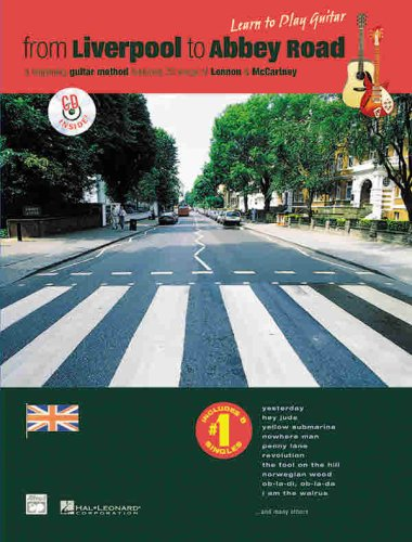Image for From Liverpool to Abbey Road: A Beginning Guitar Method Featuring 33 Songs of Lennon & Mccartney (Learn to Play)(Book&CD)