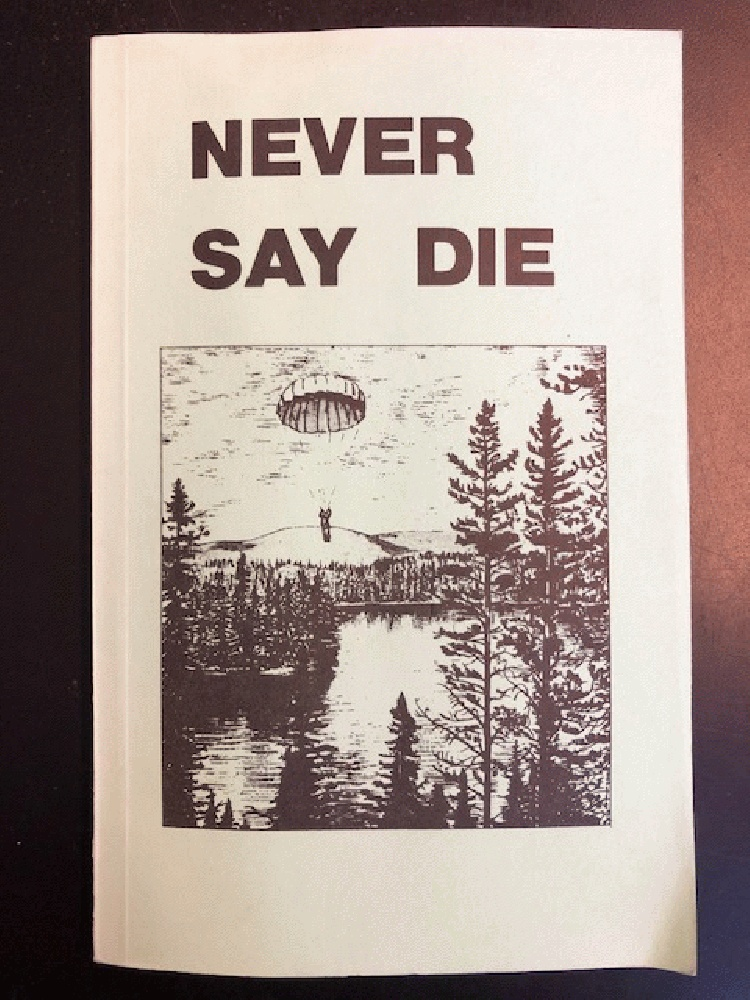 Image for Never Say Die: The Canadian Air Force Survival Manual