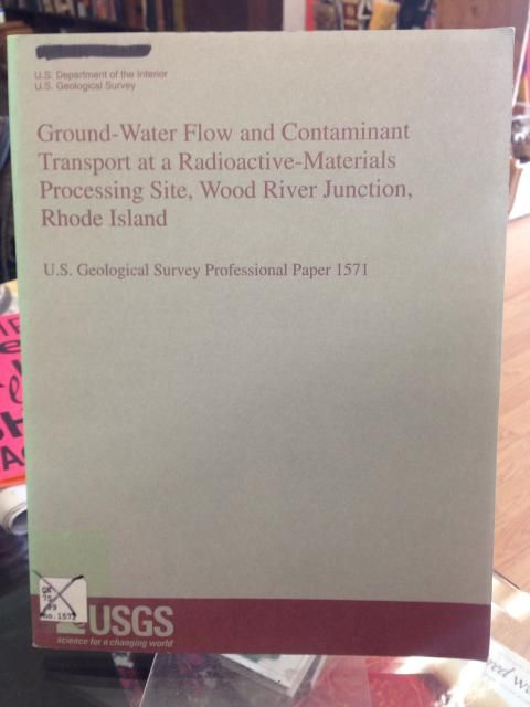 Image for Ground-water flow and contaminant transport at a radioactive-materials processing site, Wood River Junction, Rhode Island (U.S. Geological Survey professional paper)