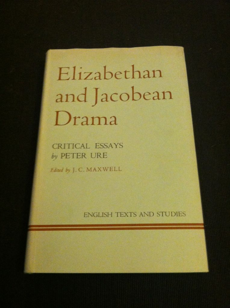 Image for Elizabethan and Jacobean drama: Critical essays (English texts and studies)
