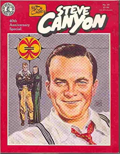 Image for Milton Caniff's Steve Canyon #19 40th Anniversary Special