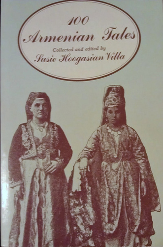 Image for 100 Armenian Tales: and their folkloristic relevance