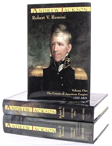 Image for ANDREW JACKSON (Andrew Jackson Volume One The Course of American Empire 1767-1821; Andrew Jackson Volume Two The Course of American Freedom 1822-1832; Andrew Jackson Volume Three The Course of American Democracy 1833-1845)
