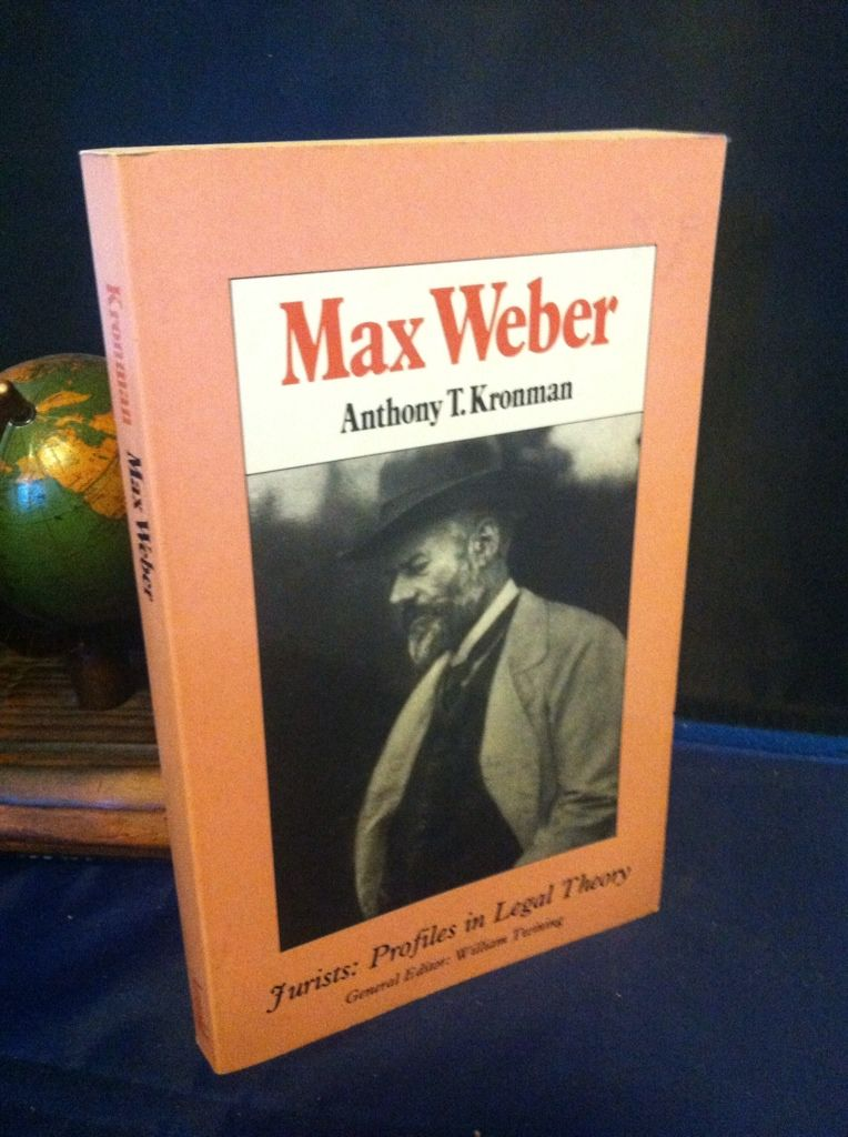 Image for Max Weber: Jurists: Profiles in Legal Theory by Kronman, Anthony T.