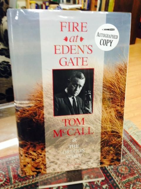 Image for Fire at Eden's Gate: Tom McCall & the Oregon Story