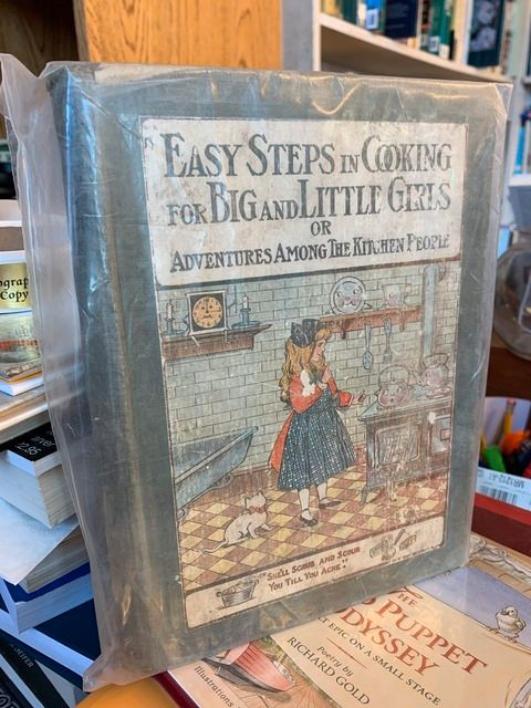 Image for Easy Steps in Cooking for Big and Little Girls: Or, Mary Frances Among the Kitchen People