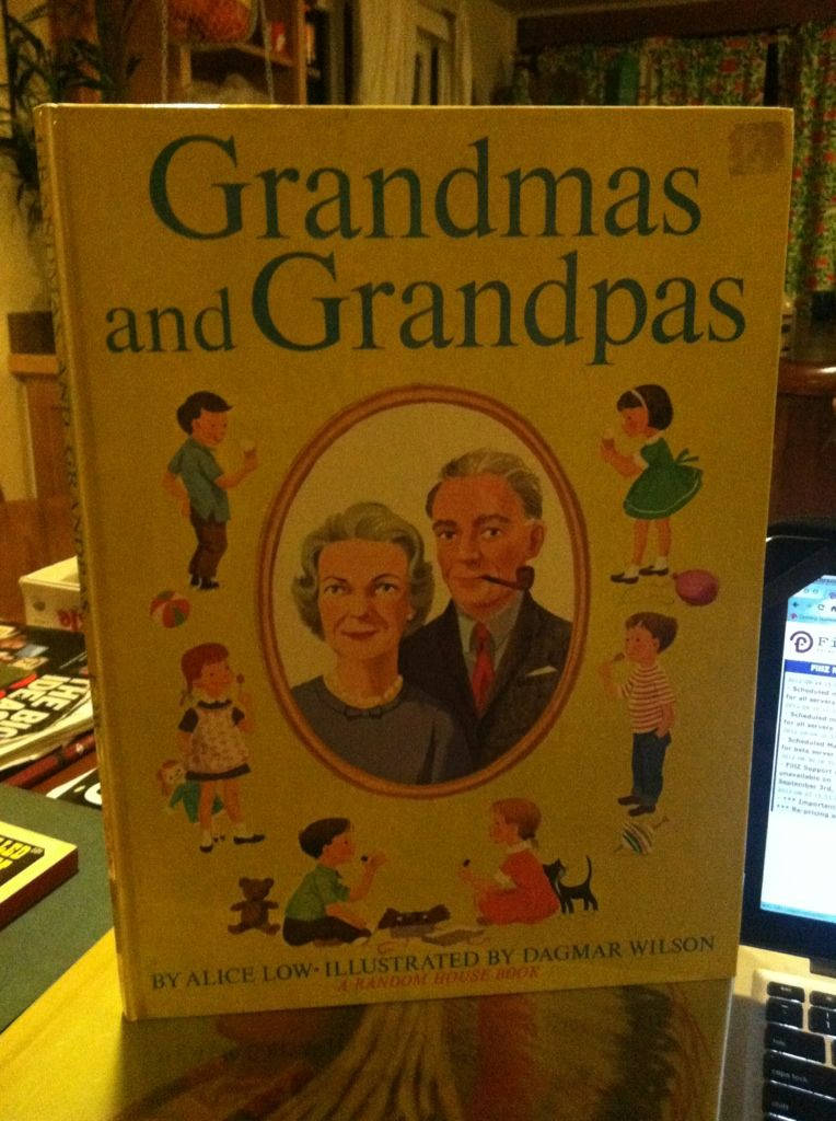 Image for Grandmas and Grandpas are Everything Nice Like Presents and Candy and Raspberry Ice