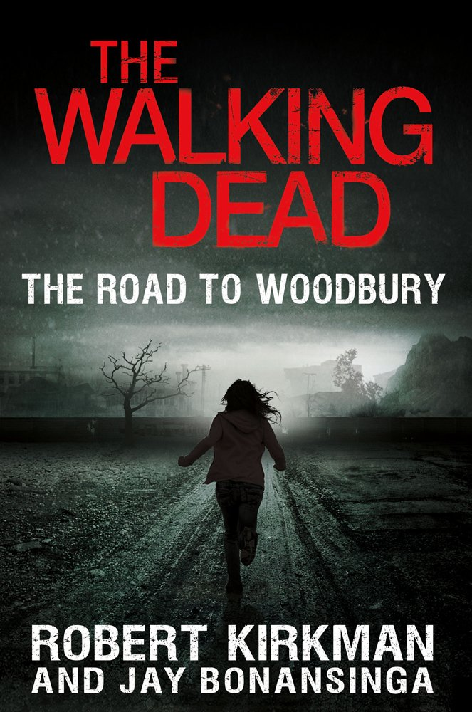 Image for The Walking Dead: The Road to Woodbury (The Walking Dead Series)