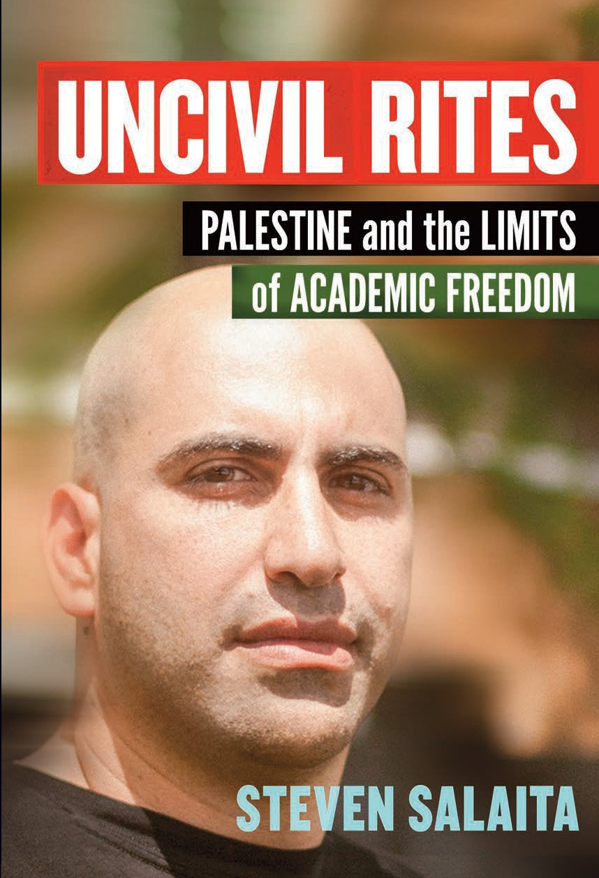 Image for Uncivil Rites: Palestine and the Limits of Academic Freedom