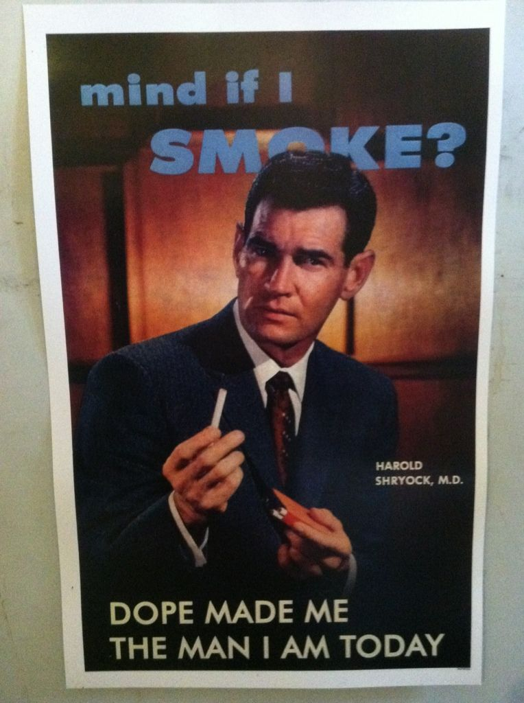Image for Mind If I Smoke: Dope Made Me the Man I am Today Poster