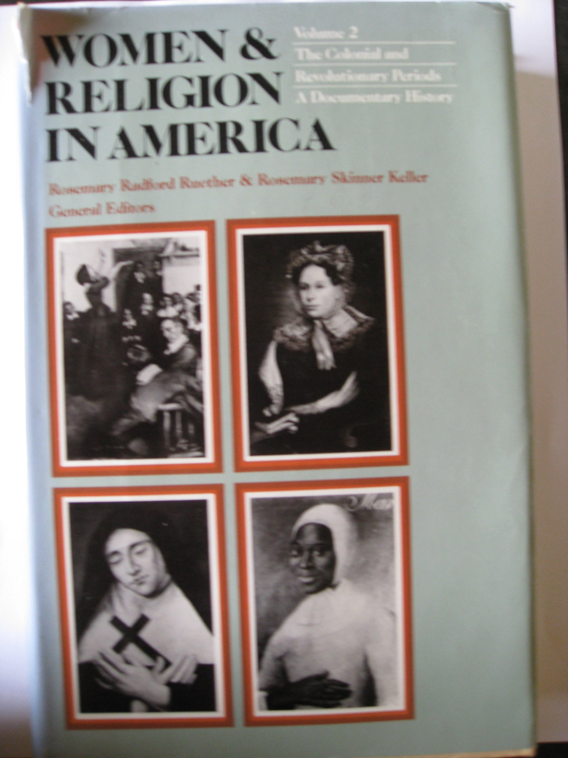 Image for Women and Religion in America: The Colonial and Revolutionary Period (Women & Religion in America)