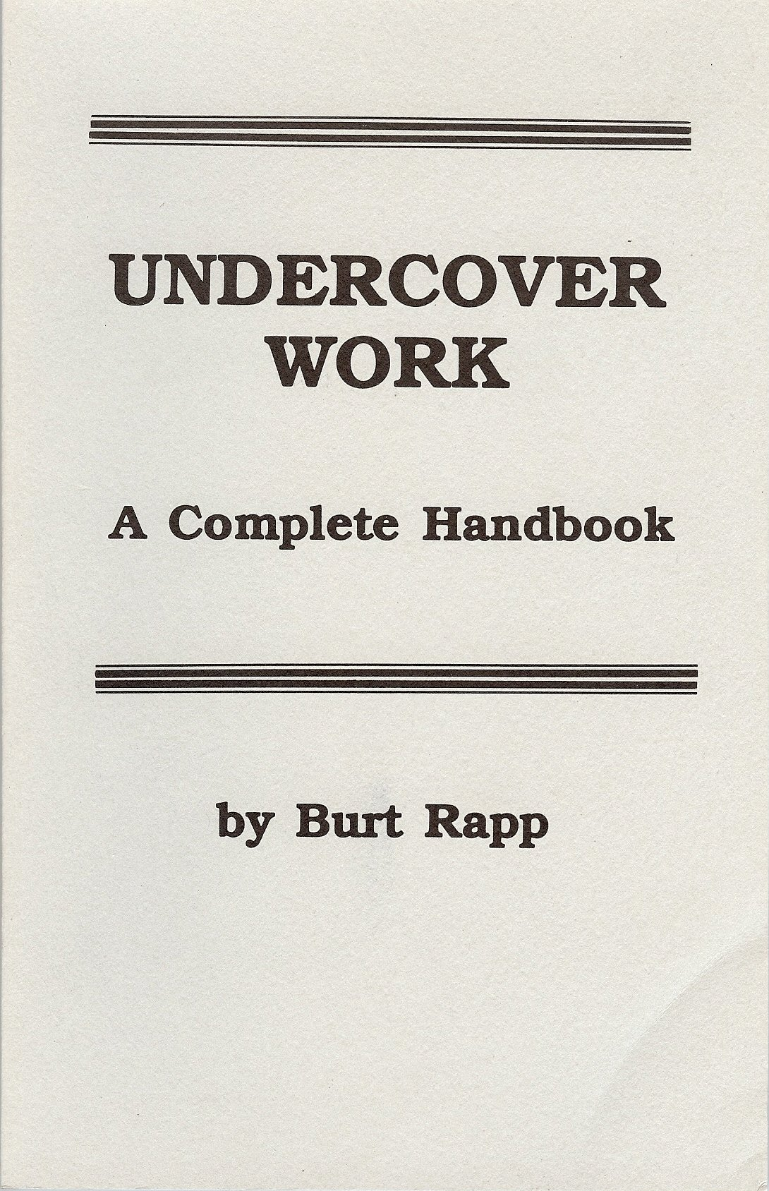 Image for Undercover Work: A Complete Handbook