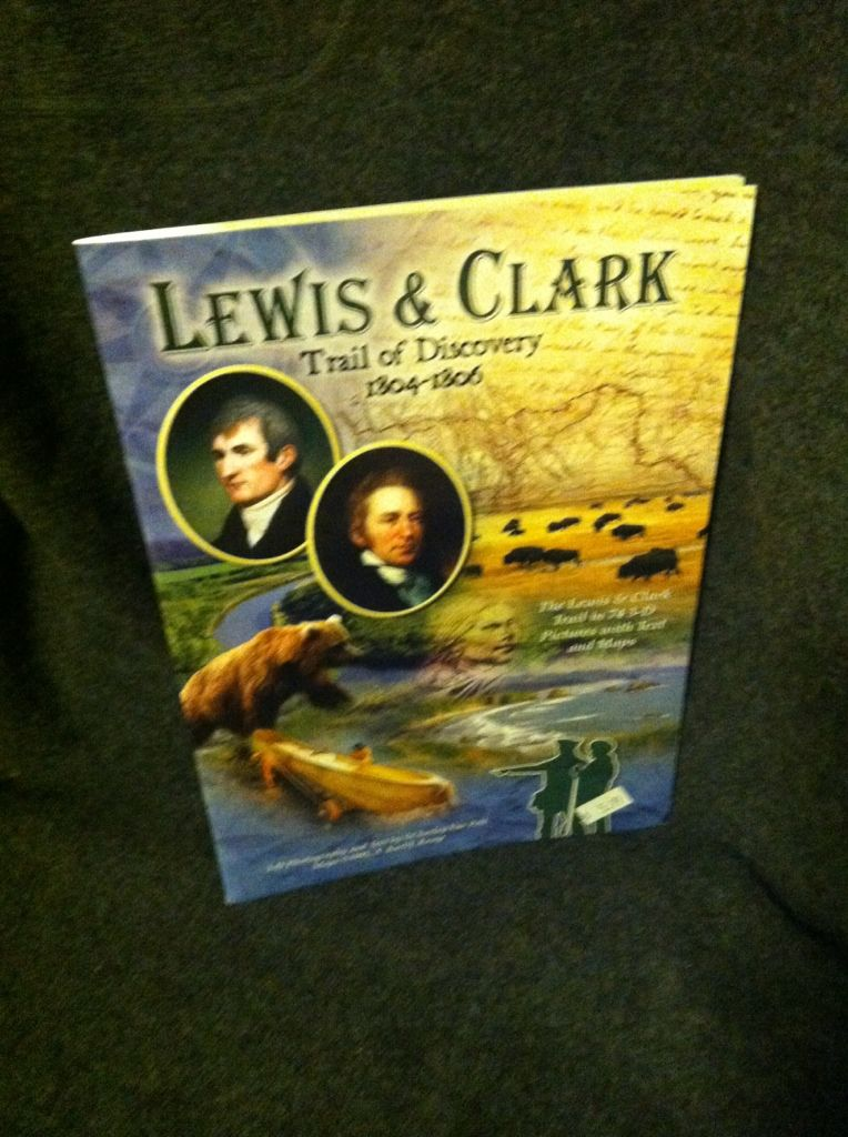 Image for Lewis & Clark: Trail of Discovery 1804-1806: The Lewis & Clark Trail in 74 3-D pictures with text and maps by Van Pelt, Charley