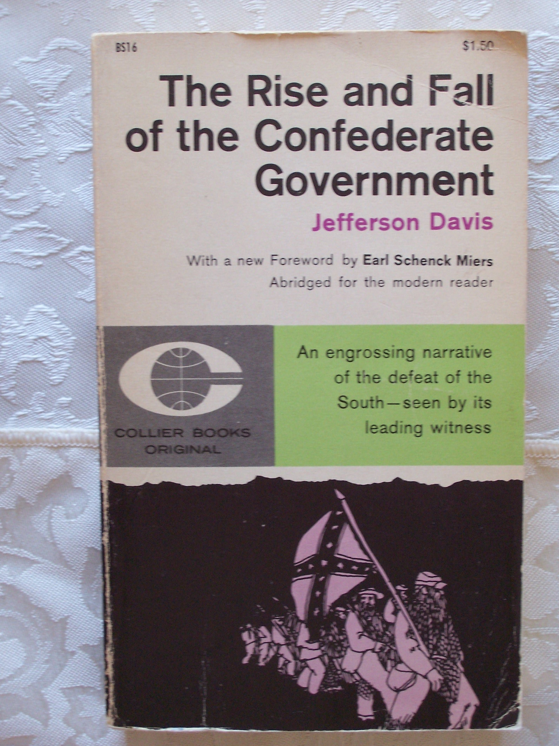 Image for Rise And Fall Of The Confederate Government - Abridged For The Modern Reader