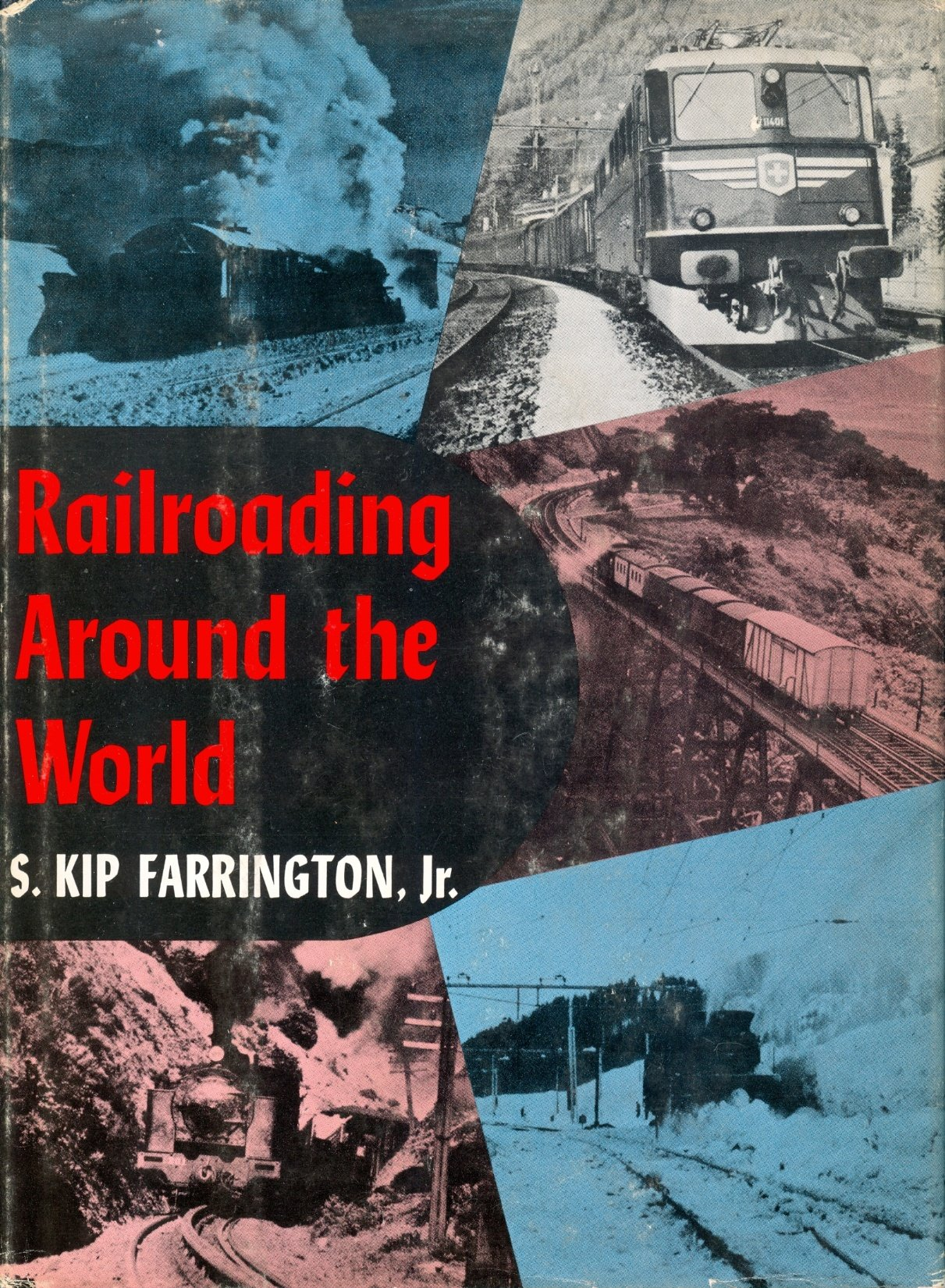 Image for Railroading Around the World.