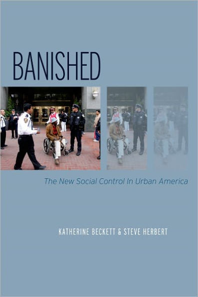 Image for Banished: The New Social Control In Urban America (Studies in Crime and Public Policy)