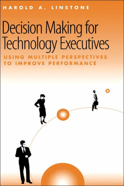 Image for Decision Making for Technology Executives (Artech House Technology Management and Professional Developm)