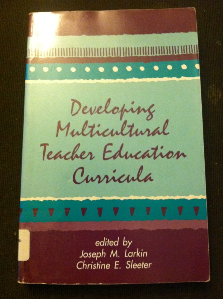Image for Developing Multicultural Teacher Education Curricula (Suny Series in Teacher Preparation and Development) (Suny Series, The Social Context of ... series, Teacher Preparation and Development)