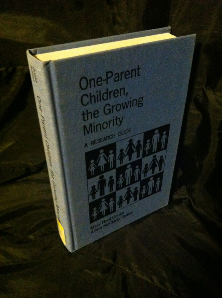 Image for One-Parent Children, The Growing Minority: A Research Guide