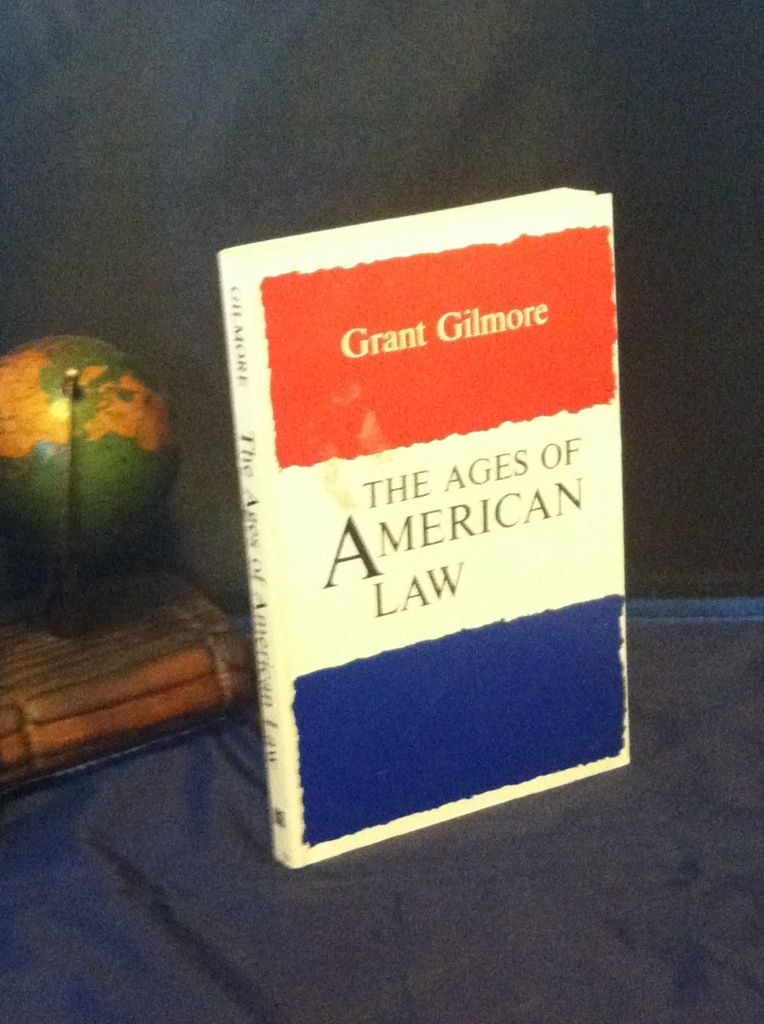 Image for The Ages of American Law (The Storrs Lectures Series)