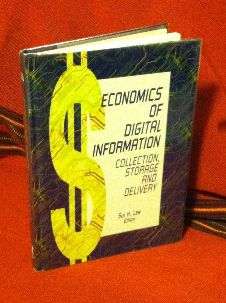 Image for Economics of Digital Information: Collection, Storage, and Delivery