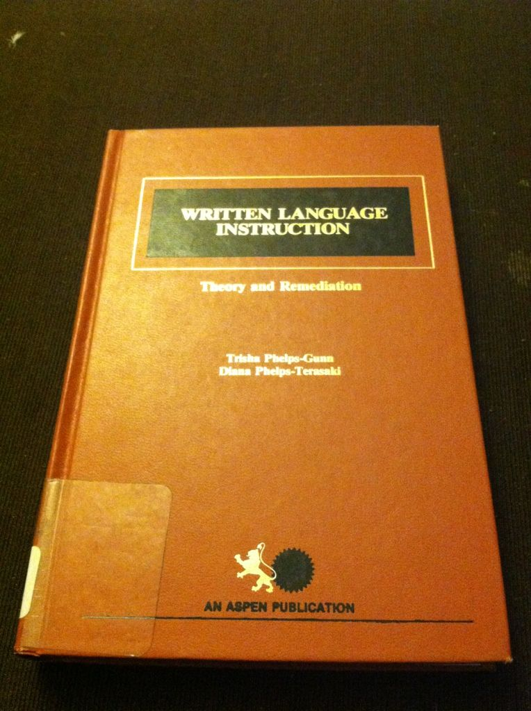 Image for Written Language Instruction: Theory and Remediation