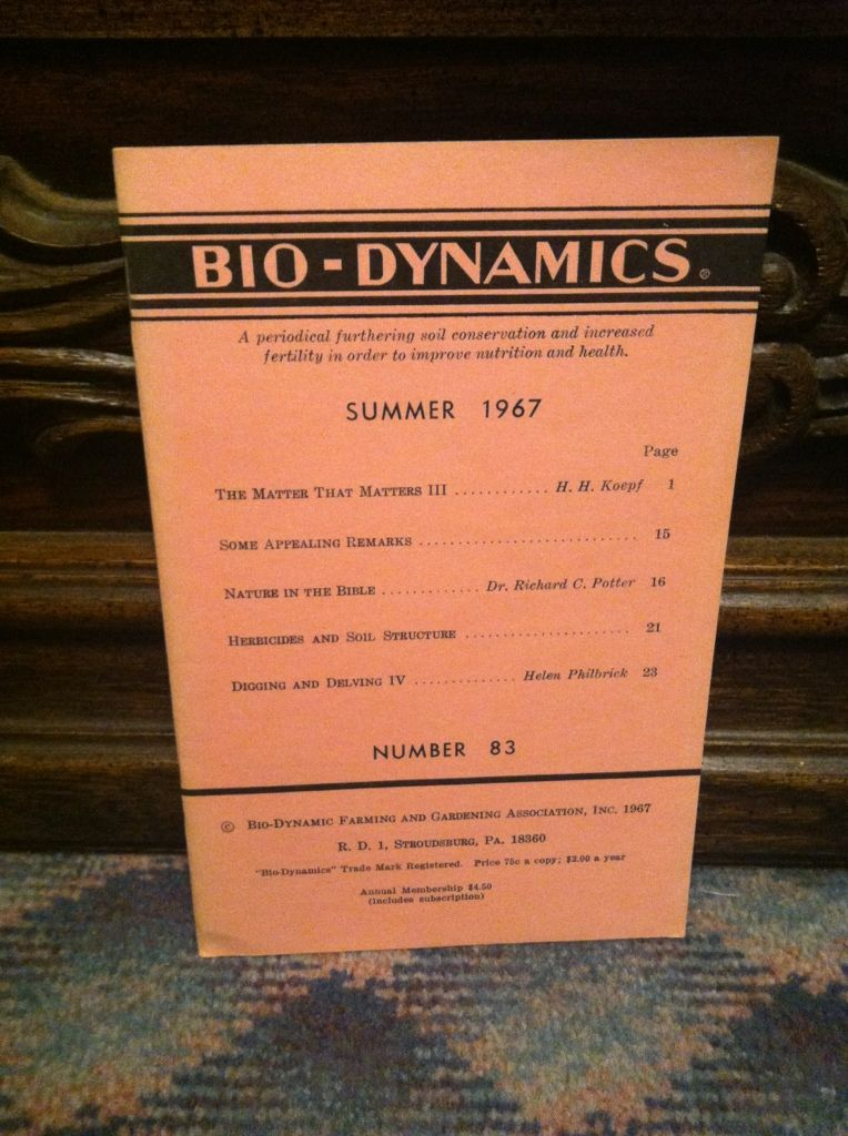 Image for Bio-Dynamics Number 83, Summer 1967: A Periodical Furthering Soil Conservation and Increased Fertility In Order to Improve Nutrition and Health