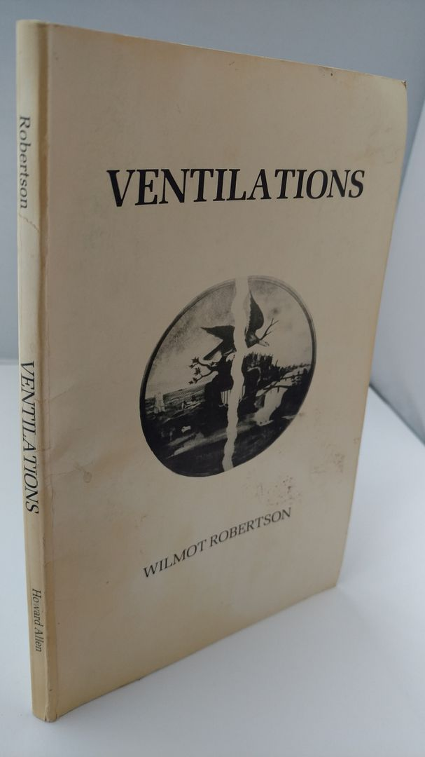 Image for Ventilations by Wilmot Robertson (1982-12-01)