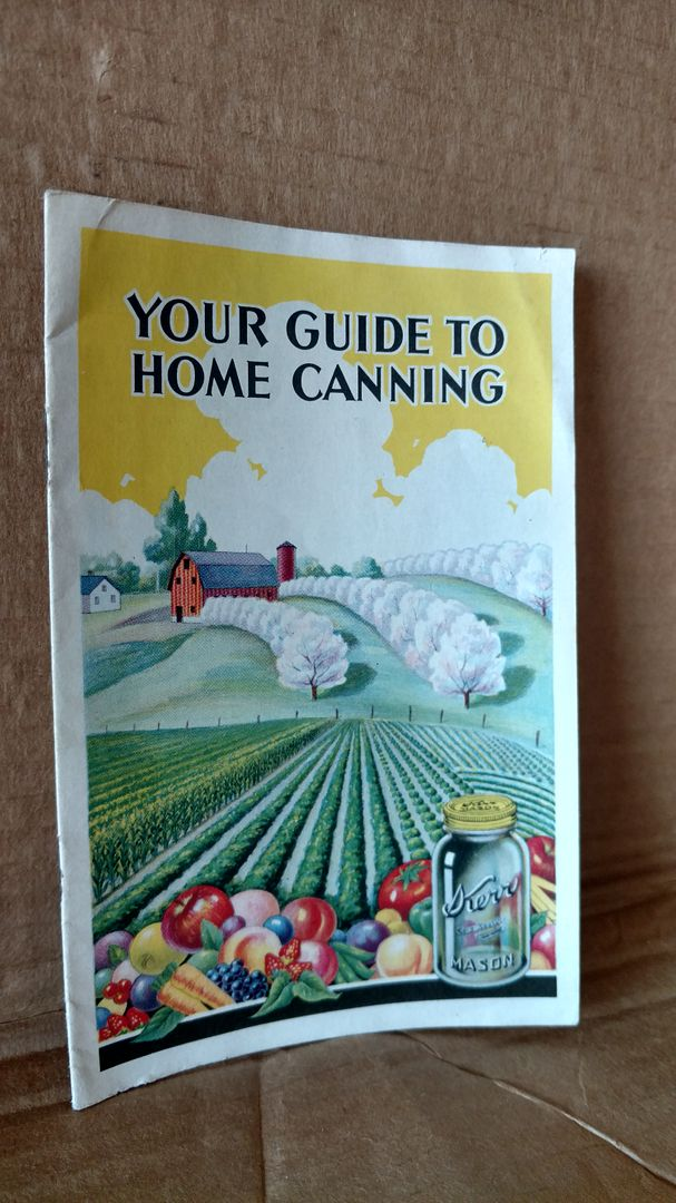 Image for YOUR GUIDE TO HOME CANNING