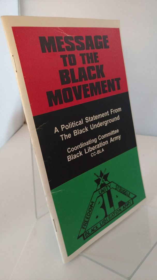 Image for Message To The Black Movement: A Political Statement From The Black Underground