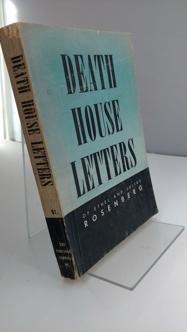 Image for Death House Letters of Ethel and Julius Rosenberg