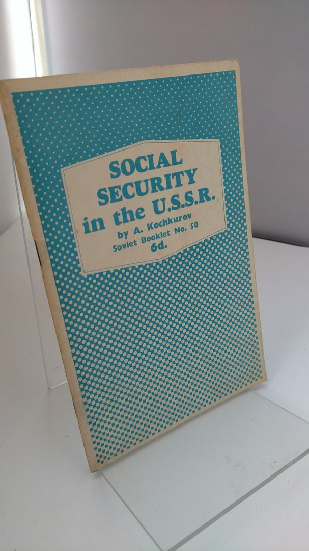Image for Social Security in the U.S.S.R by A. Kochkurov
