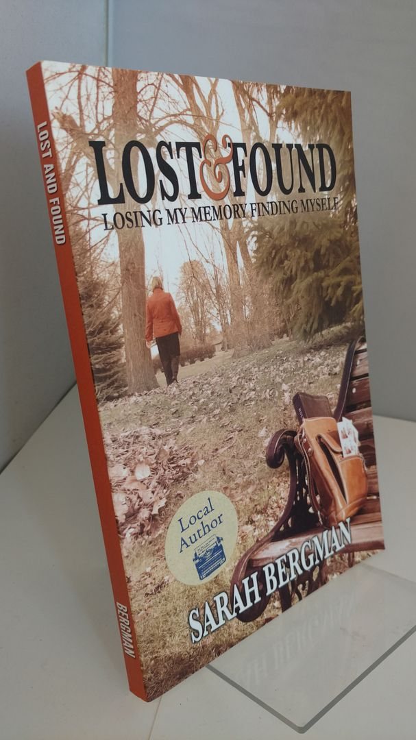Image for Lost and Found: Losing My Memory, Finding Myself