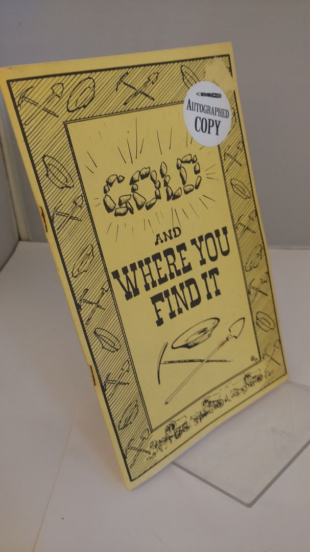 Image for Gold and Where You Find It by Gabriel G. Kubichek