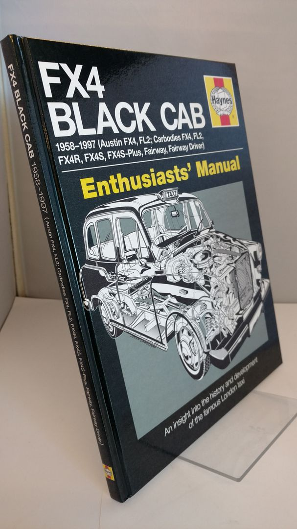 Image for FX4 Black Cab: An insight into the history and development of the famous London Taxi (Enthusiasts' Manual)
