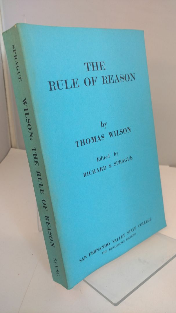 Image for The rule of reason, conteinying the arte of logiqu