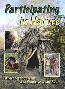 Image for Participating in Nature: Wilderness Survival and Primitive Living Skills