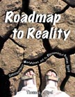 Image for Roadmap to Reality: Consciousness, Worldviews, and the Blossoming of Human Spirit