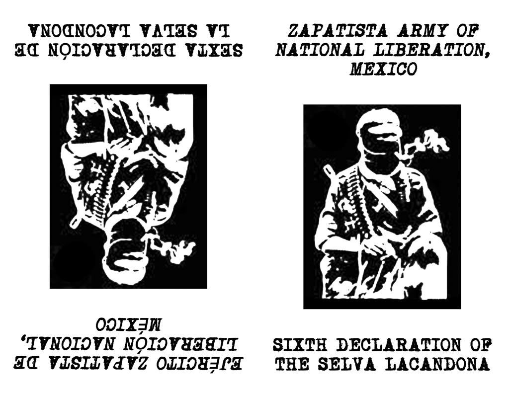 Image for Sixth Declaration of the Selva Lacandona by Zapatista Army of National Liberation (EZLN) by Zapatista Army of National Liberation (EZLN) by Zapatista Army of National Liberation (EZLN)