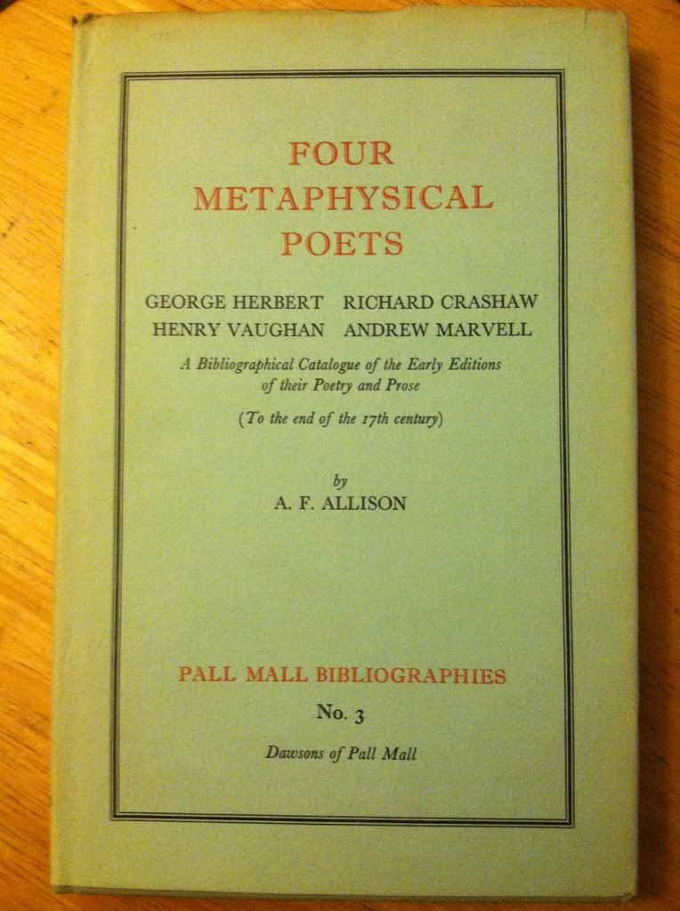 Image for Four metaphysical poets: George Herbert, Richard Crashaw, Henry Vaughan [and] Andrew Marvell;: A bibliographical catalogue of the early editions of ... the 17th century), (Pall Mall bibliographies)