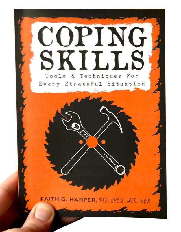 Image for Coping Skills: Tools & Techniques for Every Stressful Situation (5-Minute Therapy)