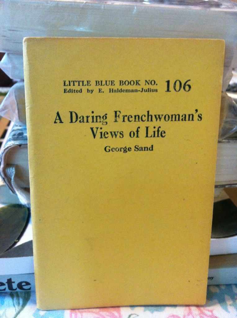 Image for A daring Frenchwoman's views of life (Little blue book)