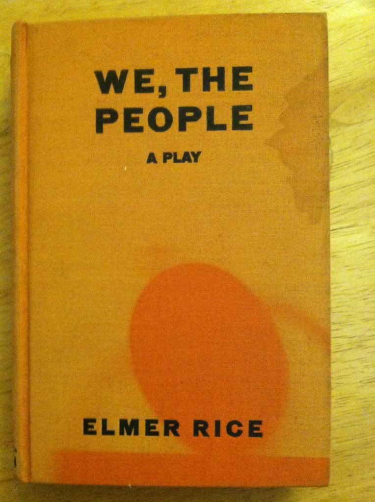 Image for We, The People A Play by Elmer Rice