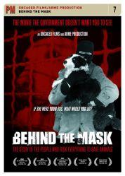 Image for Behind the Mask: The Story of The People Who Risk Everything to Save Animals by Shannon Keith by Shannon Keith